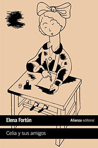 9788491043126: Celia y sus amigos (El Libro De Bolsillo - Literatura)