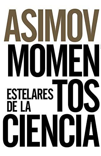 9788491043652: Momentos Estelares De La Ciencia (Libros Singulares (Ls))