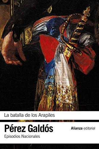 9788491044154: Episodios Nacionales 10. La batalla de los Arapiles
