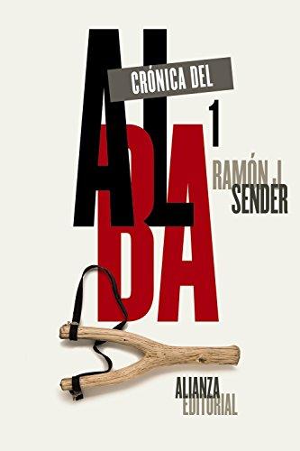 CRÓNICA DEL ALBA: Sender, Ramón J.