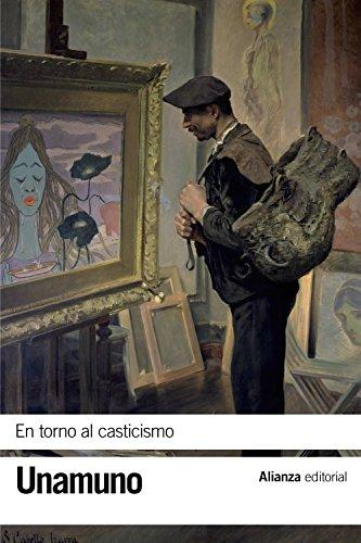 9788491045601: En torno al casticismo (El libro de bolsillo - Bibliotecas de autor - Biblioteca Unamuno)