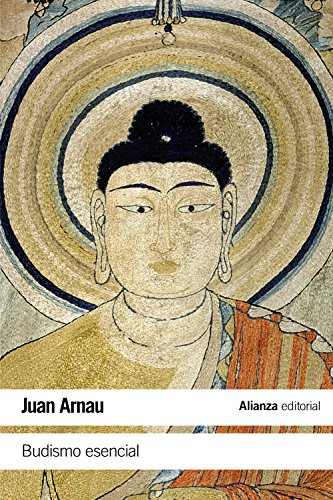 Budismo esencial: Arnau, Juan