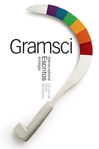 Escritos (Antología): Gramsci, Antonio