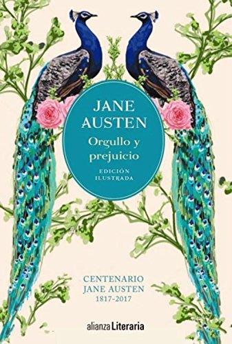 9788491047261: Orgullo y prejuicio [Edición ilustrada]: Centenario Jane Austen (1817-2017) (Alianza Literaria (AL))