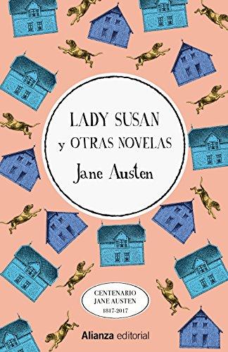 LADY SUSAN Y OTRAS NOVELAS: AUSTEN, JANE