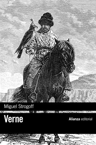9788491047971: Miguel Strogoff (El Libro De Bolsillo - Bibliotecas De Autor - Biblioteca Verne)