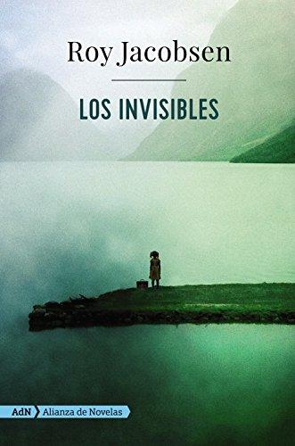 9788491049104: Los invisibles (AdN) (Adn Alianza De Novelas)