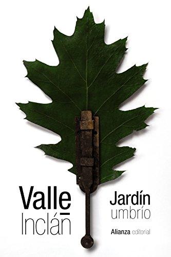 Jardín umbrío: Valle-Inclán, Ramón del