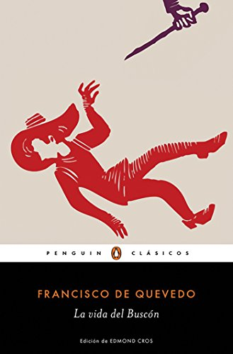 9788491050186: La vida del Buscón / The Swindler (Penguin Clasicos) (Spanish Edition)