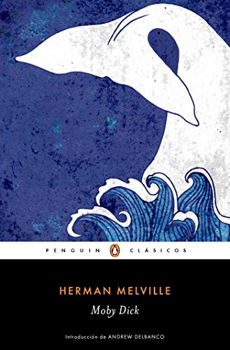 9788491050209: Moby Dick / Spanish Edition (Penguin Clasicos)