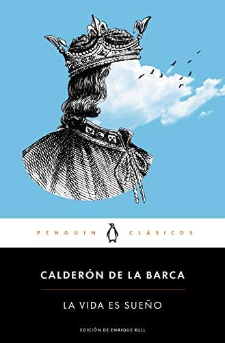 9788491050322: La vida es sueño / Life Is a Dream (Spanish Edition)