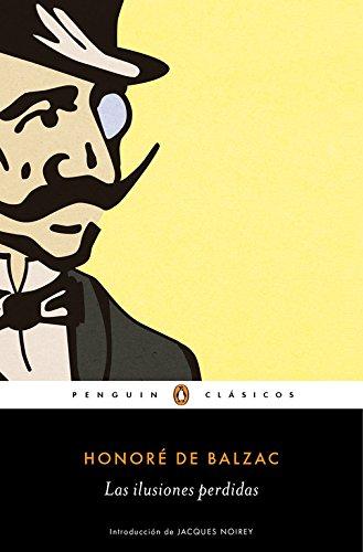 9788491050568: Las ilusiones perdidas (Penguin Clásicos)