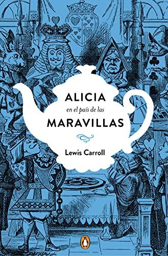 Alicia (PENGUIN CLÁSICOS): LEWIS CARROLL