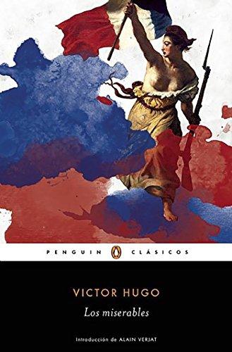 Los miserables / Les Misérables (Penguin Clasicos): Hugo, Victor