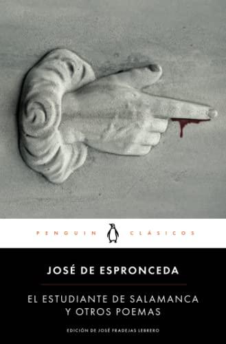 9788491051862: El Estudiante De Salamanca Y Otros Poemas (PENGUIN CLÁSICOS)