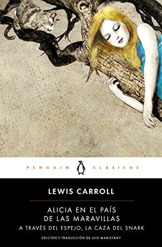 9788491052258: Alicia en el país de las maravillas | A través del espejo | La caza del Snark (PENGUIN CLÁSICOS)