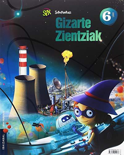 9788491061311: Gizarte Zientziak Lmh 6, Euskal Autonomia Erkidegoa (Superpixepolis proiektua) - 9788491061311