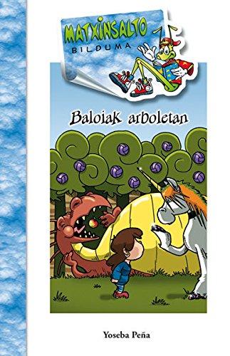 Baloiak arboletan (Paperback): Joseba Peña Landaburu