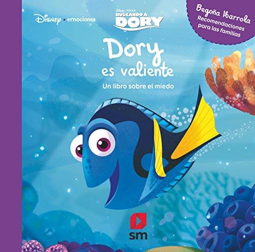 9788491073284: D.E Dory es valiente (Disney Emociones)