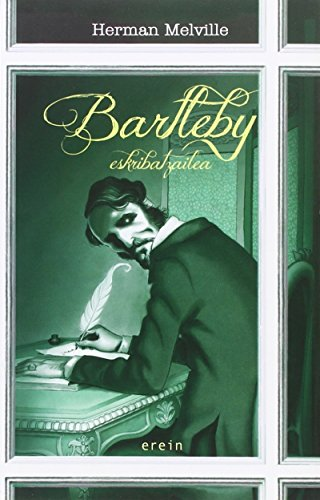 Bartleby eskribitzailea: Melville, Herman