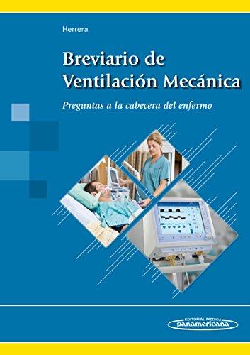 9788491101888: Breviario de Ventilación Mecánica. Preguntas a la cabecera del enfermo