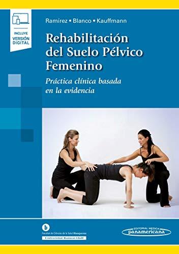 9788491104759: Rehabilitación del Suelo Pélvico Femenino