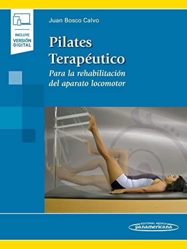 9788491105008 Pilates Terapeutico Para La Rehabilitación Del Aparato Locomoto Abebooks Bosco Calvo Juan 849110500x