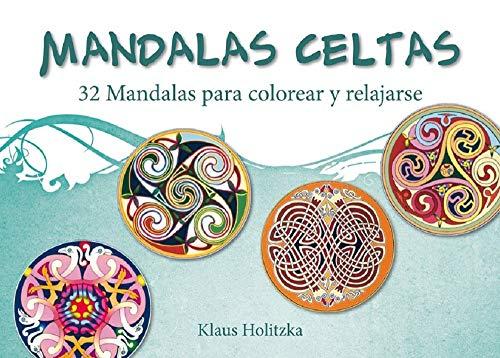 MANDALAS CELTAS: 32 mandalas para colorear y relajarse de HOLITZKA