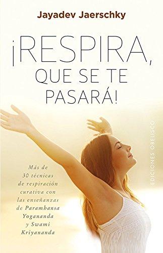 9788491111559: Respira, que se te pasara (Spanish Edition)