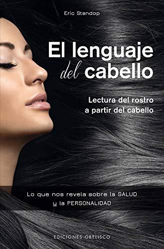 El lenguaje del cabello (Spanish Edition) (Salud: Standop, Eric