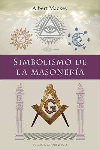 9788491114567: Simbolismo De La Masonería (ESTUDIOS Y DOCUMENTOS)