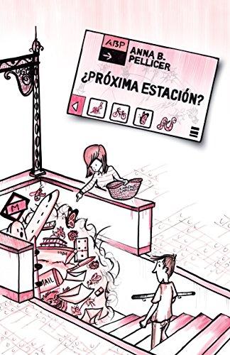 9788491121879: Próxima estación? (Spanish Edition)
