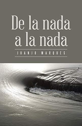 9788491122876: De la nada a la nada (Spanish Edition)