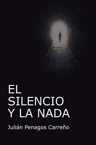 9788491123651: El silencio y la nada (Spanish Edition)
