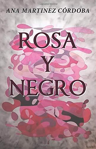 9788491123774: Rosa y negro (Spanish Edition)