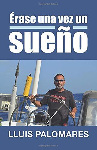 9788491125402: Érase una vez un sueño (Spanish Edition)