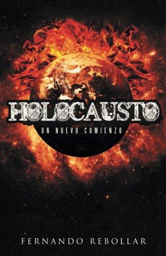 9788491125778: Holocausto: Un nuevo comienzo (Spanish Edition)