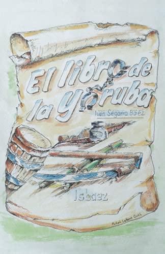 9788491125907: El libro de la Yoruba (Spanish Edition)