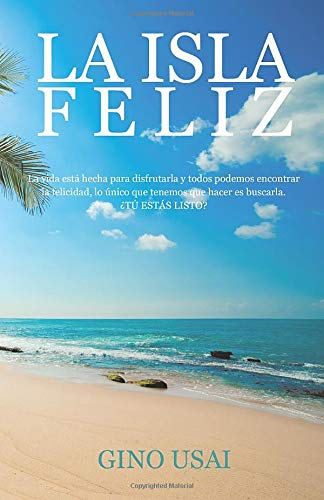 9788491126829: La isla feliz (Spanish Edition)