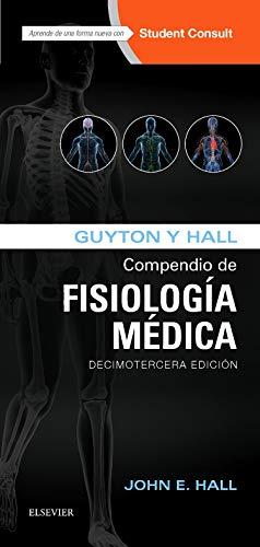 9788491130222: GUYTON y HALL. COMPENDIO DE FISIOLOGÍA MÉDICA - 13º Ed.