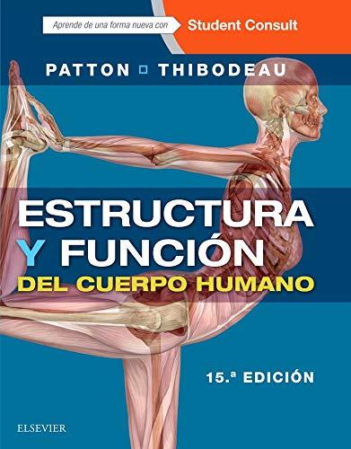 9788491130819: Estructura Y Función Del Cuerpo Humano Y Student Consult En Español - 15ª Edición