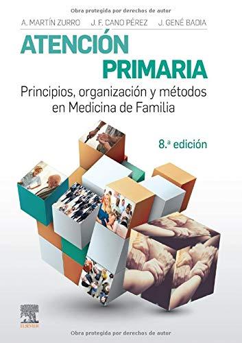 9788491131861: Atención Primaria. Principios, Organización y Métodos en Medicina de Familia - 8ª Edicion
