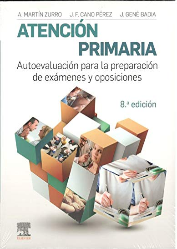 Atención primaria : autoevaluación para la preparación: J. Gené Badia,