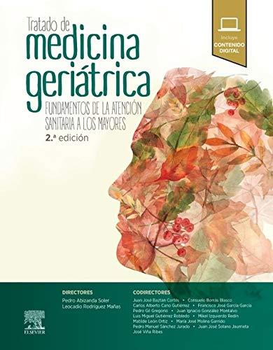 9788491132981: Tratado de medicina geriátrica: Fundamentos de la atención sanitaria a los mayores, 2e
