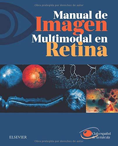 Manual de imagen multimodal en retina: de la mácula,
