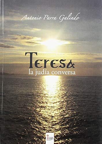 9788491150954: Teresa, la judía conversa