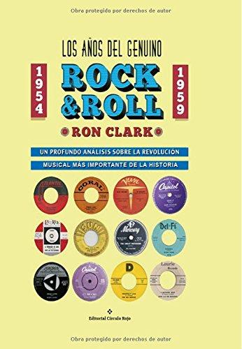 9788491151036: Los Años del Genuino Rock & Roll (Spanish Edition)