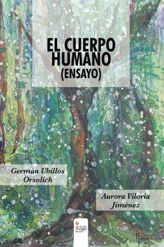 El cuerpo humano (ensayo): Aurora Viloria Jiménez