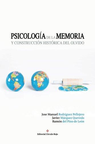 9788491152804: Psicología de la memoria y construcción histórica del olvido (Spanish Edition)