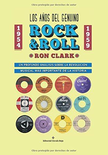 9788491155461: Los Años del Genuino Rock & Roll (Full Color) (Spanish Edition)